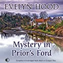 Mystery in Prior's Ford (       UNABRIDGED) by Evelyn Hood Narrated by Lesley Mackie