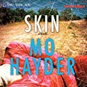 Skin Audiobook by Mo Hayder Narrated by Andrew Wincott