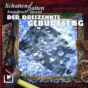 Der dreizehnte Geburtstag (Schattensaiten Soundtrack Special) Hörspiel