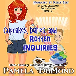 Cupcakes, Diaries, and Rotten Inquiries Audiobook