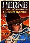 Sun Dance (A Herne the Hunter Western...