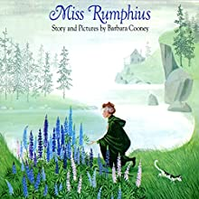 Miss Rumphius Audiobook by Barbara Cooney Narrated by Suzanne Toren