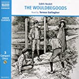 E. Nesbit The Wouldbegoods (Naxos Junior Classics)