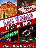 Las Vegas - Cheap and Easy (Las Vegas Travel Guide)