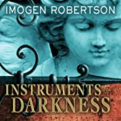 Instruments of Darkness: A Novel | [Imogen Robertson]