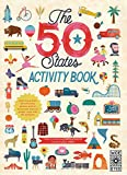 The 50 States Activity Book: With more than 20 activities, games, and an oversized fold-out poster map with 50 stickers!
