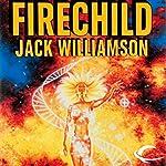 Firechild | Jack Williamson