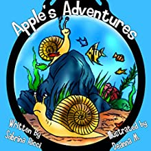 Apple's Adventures Audiobook by Sabrina Ricci Narrated by Sabrina Ricci