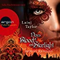 Days of Blood and Starlight (Zwischen den Welten 2)