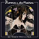 Between Two Lungsby Florence + The Machine