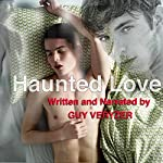 Haunted Love | Guy Veryzer