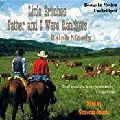 Father and I Were Ranchers: Little Britches # 1 | [Ralph Moody]