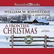 A Frontier Christmas | William W. Johnstone, J. A. Johnstone