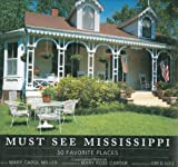 img - for Must See Mississippi: 50 Favorite Places book / textbook / text book