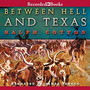 Between Hell and Texas | [Dusty Richards]