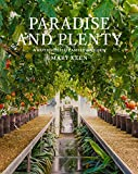 img - for Paradise and Plenty: A Rothschild Family Garden book / textbook / text book