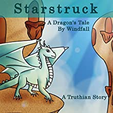 Starstruck: A Dragon's tale Audiobook by  Windfall Narrated by Chris Abernathy