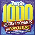 PEOPLE 1,000 Biggest Moments in Pop C...
