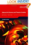 Edexcel AS Drama and Theatre Studies:...