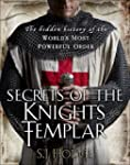 Secrets of the Knights Templar: The H...