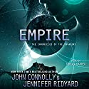 Empire: The Chronicles of the Invaders, Book 2 Audiobook by John Connolly, Jennifer Ridyard Narrated by Nicola Barber