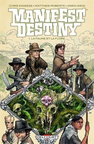 Manifest destiny n° 01 La faune et la flore