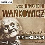Atlantyk-Pacyfik (W slady Kolumba 1) | Melchior Wankowicz