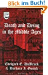 Death and Dying in the Middle Ages (S...