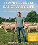Living the Farm Sanctuary Life:�The U...