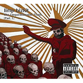 The Unquestionable Truth (Part 1) [Explicit]