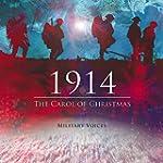 1914, The Carol of Christmas