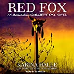 Red Fox: Experiment in Terror Series, Book 2 | Karina Halle