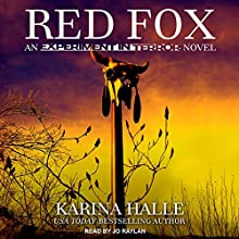 Red Fox: Experiment in Terror Series, Book 2 Audiobook by Karina Halle Narrated by Jo Raylan