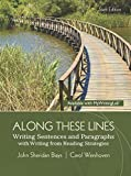 img - for Along These Lines: Writing Sentences and Paragraphs with Writing from Reading Strategies (6th Edition) book / textbook / text book