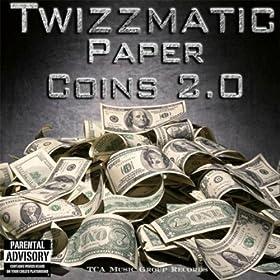 Paper Coins 2.0 [Explicit]