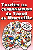 Toutes les combinaisons du Tarot de Marseille - 6000 combinaisons des lames entre elles !