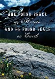 img - for She Found Peace in Heaven and He Found Peace on Earth book / textbook / text book