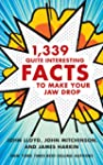 1,339 Quite Interesting Facts to Make...