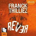 Rêver | Livre audio Auteur(s) : Franck Thilliez Narrateur(s) : Clémentine Domptail