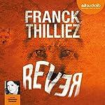 Rêver | Franck Thilliez