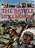 The Battle of the Little Bighorn (Graphic History of the American West)