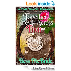 Together Forever Across Time (A Train Through Time Series)