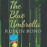 The Blue Umbrella | Ruskin Bond