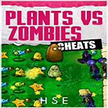 Plants vs Zombies Cheats (       UNABRIDGED) by Josh Abbott Narrated by Barbara H. Scott