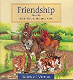 img - for Friendship: The Four Musicians book / textbook / text book