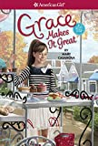 Grace Makes It Great: 3 (American Girl)