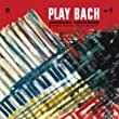 Play Bach Vol. 1 (180g) 12 [VINYL]