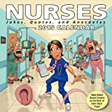 Nurses 2015 Day-to-Day Calendar: Jokes, Quotes, and Anecdotes