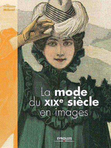 La mode du XIXe siècle en images