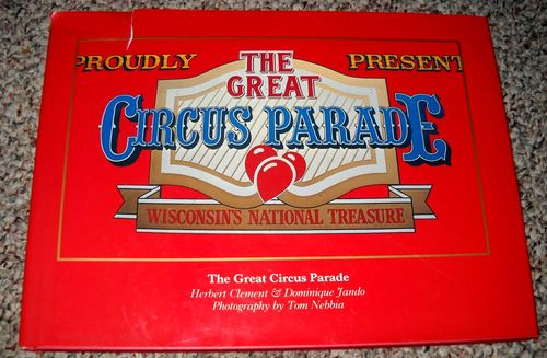 Image for The Great Circus Parade Wisconsin's National Treasure